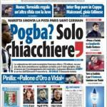 Rassegna Stampa: TuttoSport – Pogba, solo chiacchiere