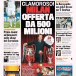 Gazzetta dello Sport – Clamoroso! Milan, offerta da 500 milioni di euro