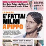 Gazzetta dello Sport – E' fatta, il Milan a Pippo