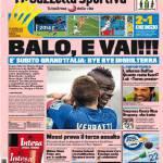 Rassegna Stampa: Gazzetta dello Sport – Balo, e vai!