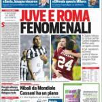 Rassegna Stampa: Corriere dello Sport – Juve e Roma fenomenali