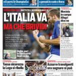 Corriere dello Sport – L'Italia va, ma che brividi