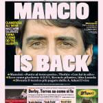 Gazzetta dello Sport – Mancio is back
