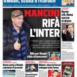 Corriere dello Sport – Mancini rifà l'Inter