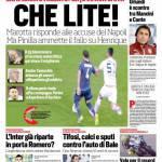 Corriere dello Sport – Che lite!