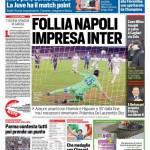 Corriere dello Sport – Follia Napoli, impresa Inter