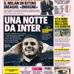 Gazzetta dello Sport – Una notte da Inter. Diavolo, che inferno