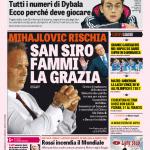 Gazzetta dello Sport – Mihajlovic rischia, San Siro fammi la grazia