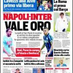 Corriere dello Sport – Napoli-Inter vale oro