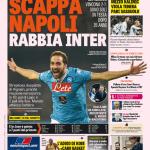 Gazzetta dello Sport – Scappa Napoli rabbia Inter