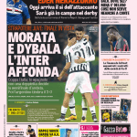 Gazzetta dello Sport – Morata e Dybala, l'Inter affonda