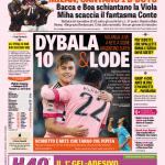 Gazzetta dello Sport- Dybala 10 & lode