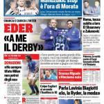 Corriere dello Sport – Eder 'A me il derby'