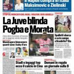 Corriere dello Sport – La Juve blinda Morata e Pogba