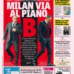Gazzetta dello Sport – Milan via al piano B