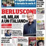Corriere dello Sport – Berlusconi: 'Il Milan a un italiano'