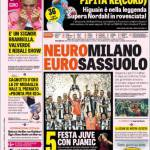 Rassegna Stampa: La Gazzetta dello Sport – NeuroMilano, EuroSassuolo