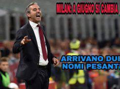 Milan: a giugno si cambia, arrivano due nomi pesanti