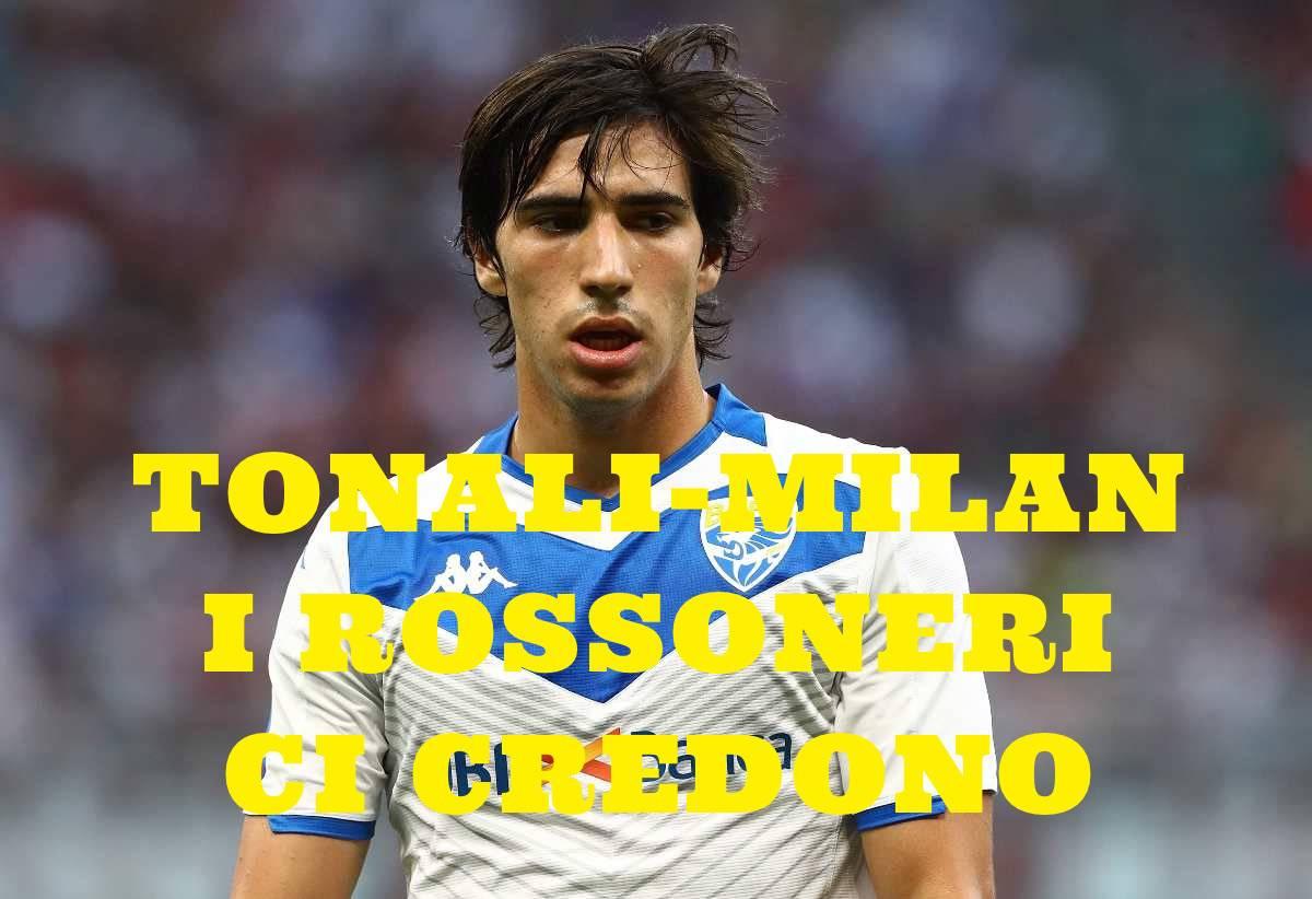 calciomercato Milan Tonali Brescia
