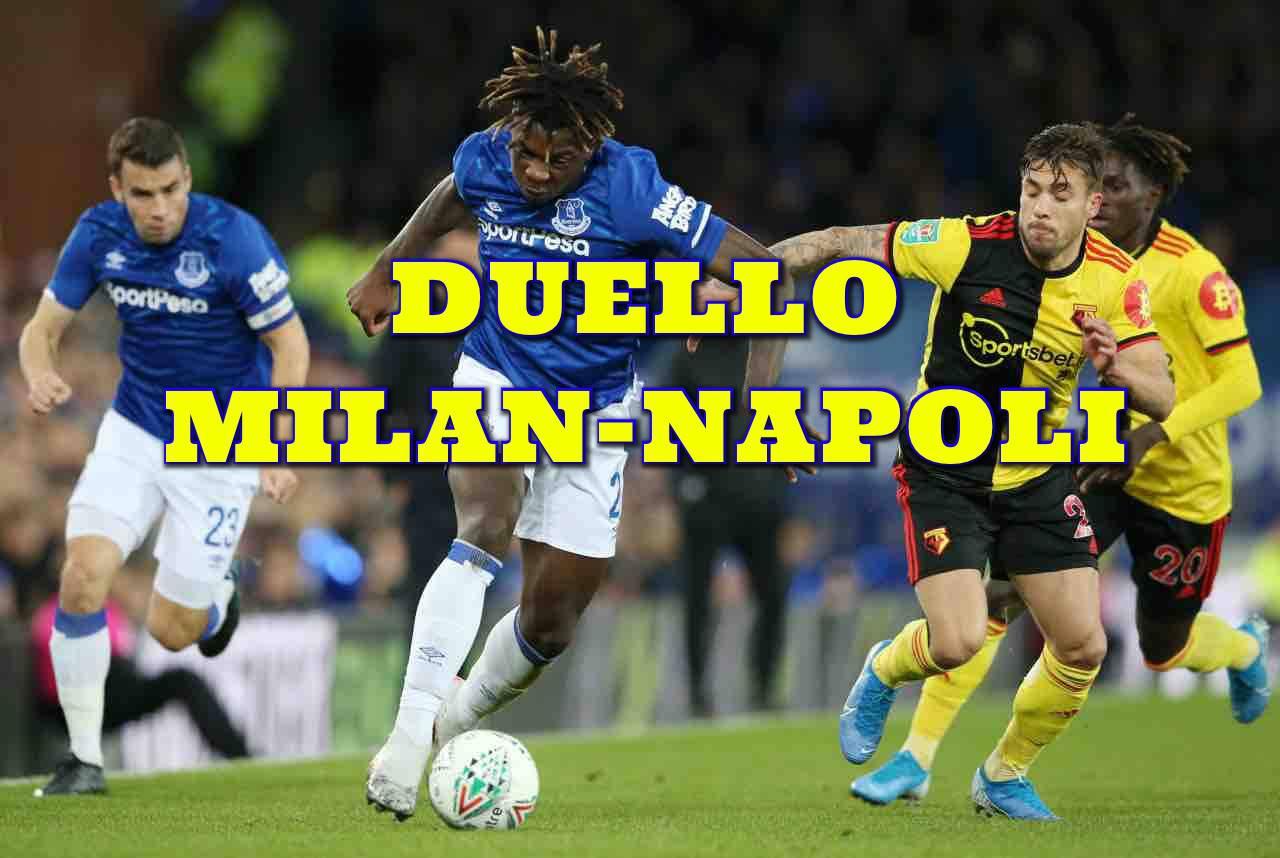 Calciomercato Milan Kean Napoli Juventus Everton