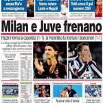 Corriere dello Sport: Milan e Juve frenano