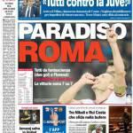 Corriere dello Sport: Paradiso Roma