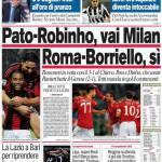 Corriere dello Sport: Pato-Borriello, vai Milan. Roma-Borrielo, sì