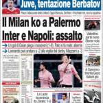 Corriere dello Sport: Il Milan ko a Palermo. Inter e Napoli: assalto