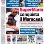Corriere dello Sport: SuperMario conquista il Maracanà