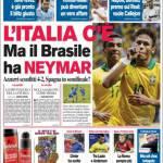 Corriere dello Sport: L'Italia c'è ma il Brasile ha Neymar