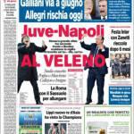 Corriere dello Sport: Juventus-Napoli al veleno