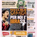 Gazzetta dello Sport: Pato e il Milan Samba, per noi è Ibrasil