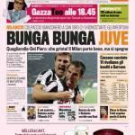 Gazzetta dello Sport: Bunga bunga Juve