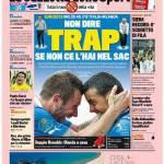 Gazzetta dello Sport: Non dire Trap se non ce l'hai nel sac