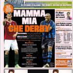 Gazzetta dello Sport: Mamma mia che Derby!