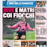 Gazzetta dello Sport: Juve e Matri coi fiocchi