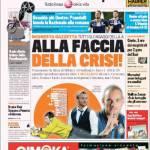 Gazzetta dello Sport: Alla faccia della crisi
