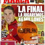 """Marca: """"La finale la giocheranno 46 milioni di spagnoli"""""""