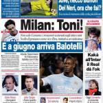 Corriere dello Sport: Milan, Toni!