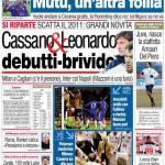 Corriere dello Sport: Cassano & Leonardo debutti-brivido