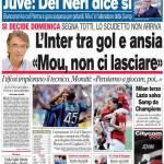 """Corriere dello Sport: L'Inter tra gol e ansia """"Mou, non ci lasciare"""""""