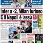 Corriere dello Sport: Inter a -2, Milan furioso