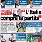 "Corriere dello Sport: incredibile Bossi ""L'Italia compra la partita"""