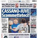 Tuttosport: Cassano-Juve scommetteteci!
