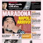 """Gazzetta dello Sport: Maradona """"Napoli arrivo"""""""