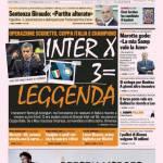 Gazzetta dello Sport: Inter X 3 = Leggenda