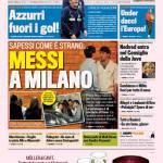 Gazzetta dello Sport: Messi a Milano…
