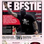 Gazzetta dello Sport: Le Bestie