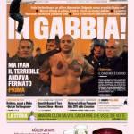 Gazzetta dello Sport: In gabbia!