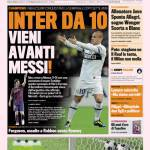Gazzetta dello Sport: Inter da 10, vieni avanti Messi!
